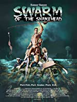 Swarm of the Snakehead(2016)