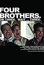 Four Brothers. Or Three. Wait ... Three. Poster