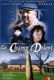 Le Champ dolent, le roman de la terre Poster