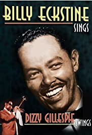 Billy Eckstine Sings and Dizzy Gillespie Swings Poster