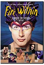 Image of Cirque du Soleil: Fire Within