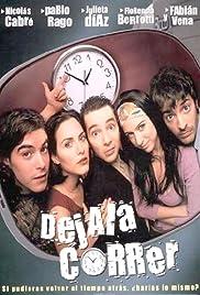 Déjala correr(2001) Poster - Movie Forum, Cast, Reviews