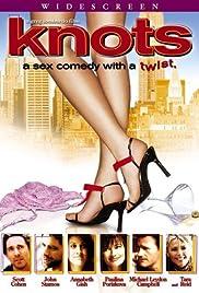 Knots(2004) Poster - Movie Forum, Cast, Reviews