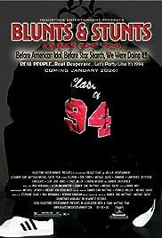 Blunts & Stunts: Class of '94 Poster