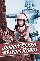 Image of Johnny Sokko and His Flying Robot