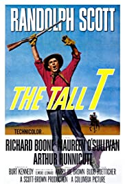 The Tall T (1957) Poster - Movie Forum, Cast, Reviews