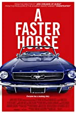 A Faster Horse(2015)