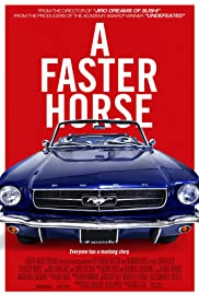 A Faster Horse(2015) Poster - Movie Forum, Cast, Reviews