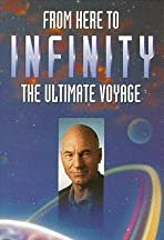 From Here to Infinity: The Ultimate Voyage