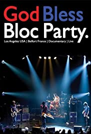 God Bless Bloc Party Poster