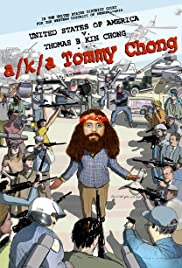 A/k/a Tommy Chong (2006) Poster - Movie Forum, Cast, Reviews