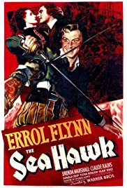 The Sea Hawk (1940) Poster - Movie Forum, Cast, Reviews