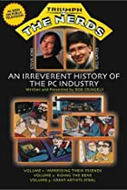 Image of The Triumph of the Nerds: The Rise of Accidental Empires
