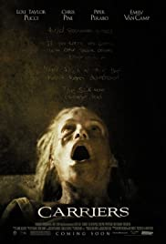 Carriers (2009) Poster - Movie Forum, Cast, Reviews