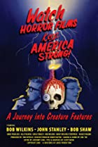 Image of Watch Horror Films, Keep America Strong!