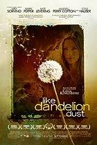 Like Dandelion Dust (2009) Poster