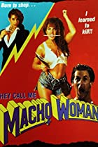 Image of They Call Me Macho Woman!