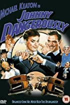 Image of Johnny Dangerously
