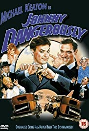 Johnny Dangerously Poster