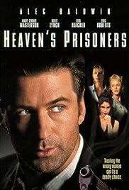Heaven's Prisoners(1996) Poster - Movie Forum, Cast, Reviews