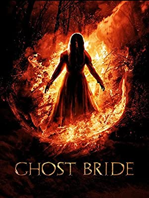 Ghost Bride (2013) Download on Vidmate