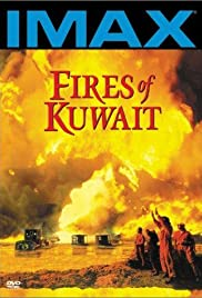 Fires of Kuwait (1992) Poster - Movie Forum, Cast, Reviews