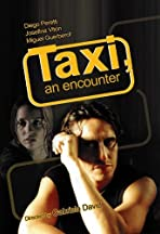 Taxi, an Encouter