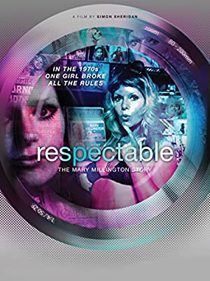 Respectable -The Mary Millington Story (2016)