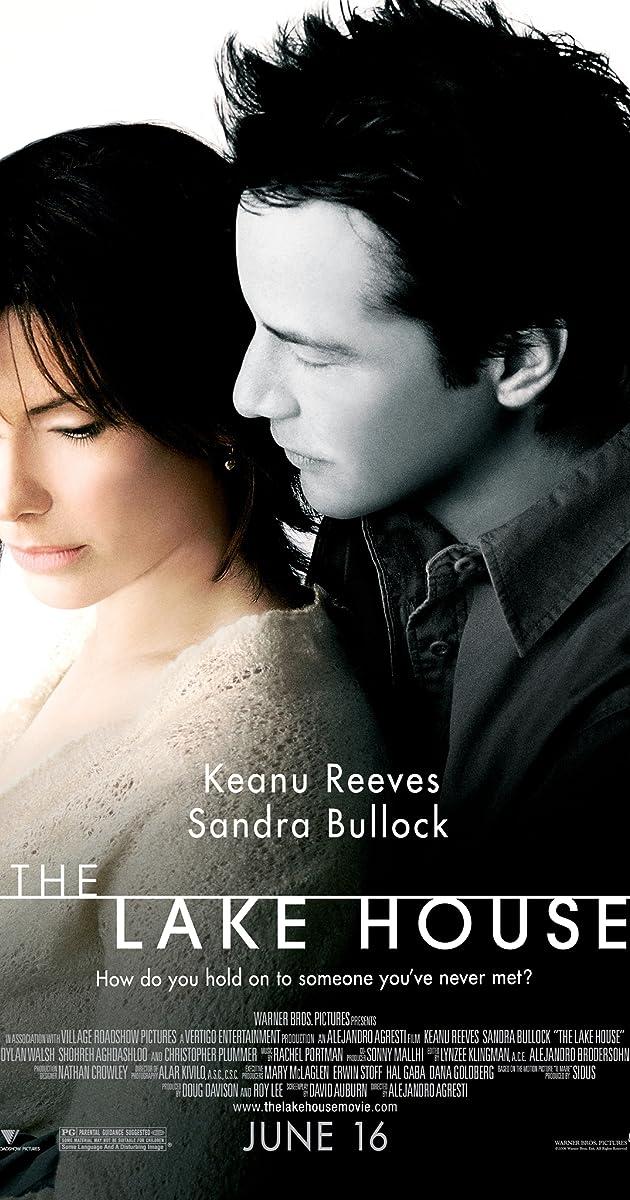 The Lake House (2006) ...
