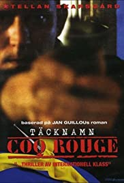 Täcknamn Coq Rouge (1989) Poster - Movie Forum, Cast, Reviews
