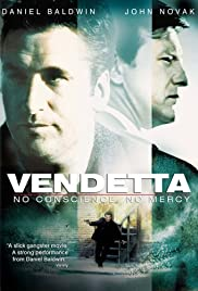 Vendetta: No Conscience, No Mercy (2004) Poster - Movie Forum, Cast, Reviews