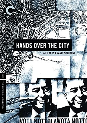 Hands Over the City (1963)