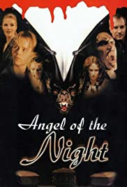 Angel of the Night(1998) Poster - Movie Forum, Cast, Reviews