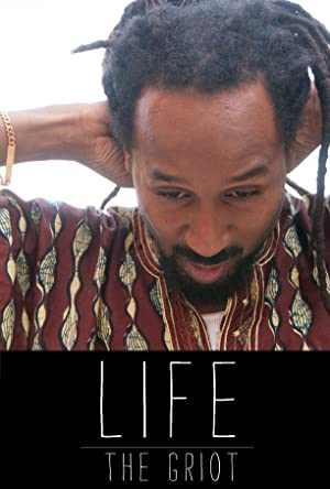 Life: The Griot (2014)