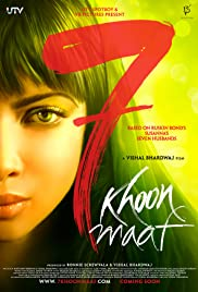 7 Khoon Maaf (2011) Poster - Movie Forum, Cast, Reviews