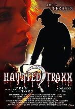 Haunted Traxxs