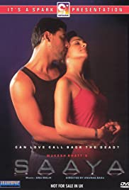 Saaya (2003) Poster - Movie Forum, Cast, Reviews