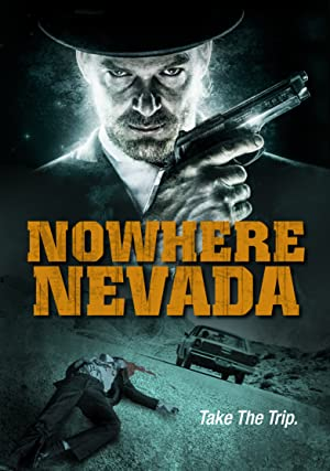 Nowhere Nevada (2013)