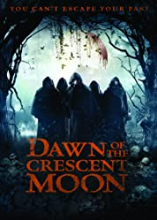 Dawn Of The Crescent Moon (2014)