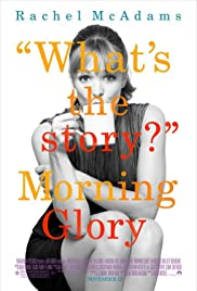 Morning Glory(2010) Poster - Movie Forum, Cast, Reviews