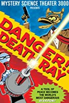 Image of Mystery Science Theater 3000: Danger!! Death Ray