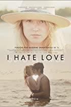 Image of I Hate Love
