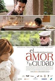 El amor y la ciudad Poster