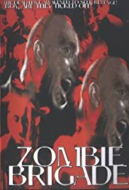 Zombie Brigade (1988) Poster - Movie Forum, Cast, Reviews