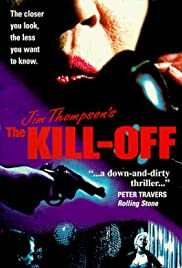 The Kill-Off (1989) Poster - Movie Forum, Cast, Reviews