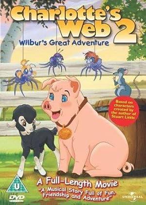Charlotte's Web 2 - Wilbur's Great Adventure