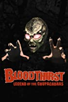 Image of Bloodthirst: Legend of the Chupacabras