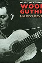 Image of Woody Guthrie: Hard Travelin'