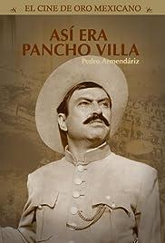 Así era Pancho Villa Poster