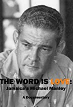 Primary image for The Word Is Love: Jamaica's Michael Manley